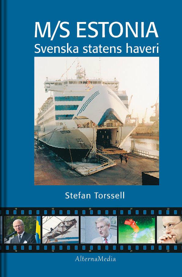 M/S Estonia - Svenska statens haveri