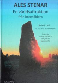 Ales stenar – en världsattraktion från bronsåldern